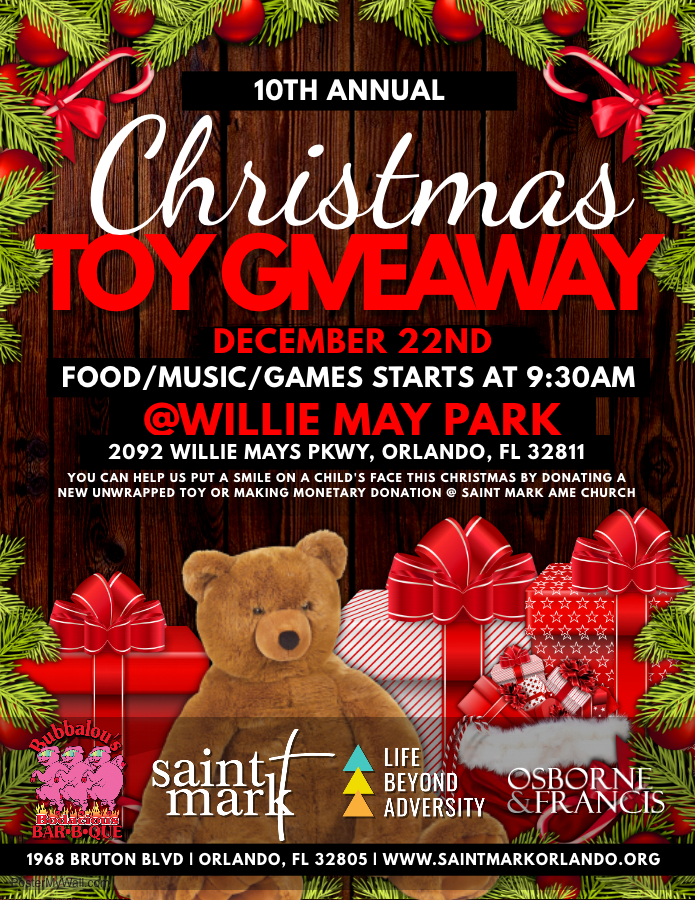 10th Annual Christmas Toy Giveaway @ Willie Mays Park | Orlando | Florida | United States